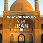 Why You Should Visit Iran