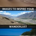 Images To Inspire Your Wanderlust