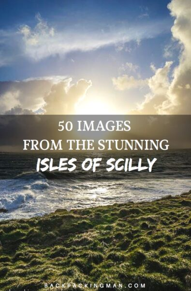 The Isles Of Scilly – 50 Images To Inspire A Visit