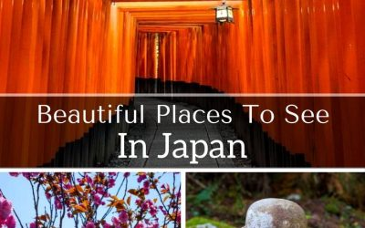 Beautiful Places To See In Japan