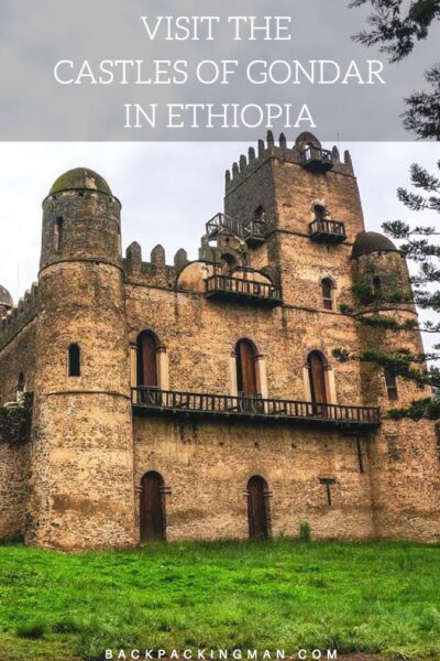 Visiting the Gondar Castles in Ethiopia (Ancient History)