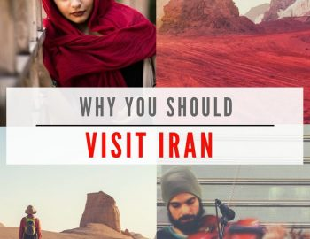 Backpacking in Iran (Why You Should Visit Iran)