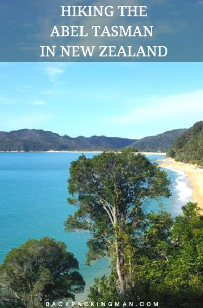 Hiking The Abel Tasman National Park In New Zealand