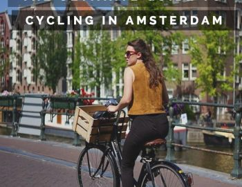 The Best Amsterdam Cycling Routes (Netherlands Travel)