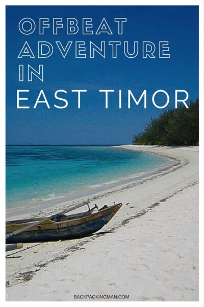 Off The Beaten Path Travel - Timor Leste in 2004