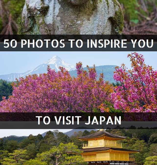 50 Photos To Inspire You To Visit Japan