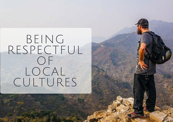 The Importance of Being Respectful Travellers