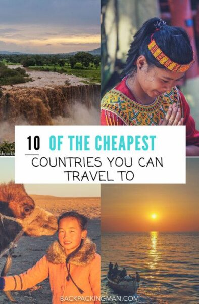 The 10 Cheapest and Best Countries to Go Backpacking