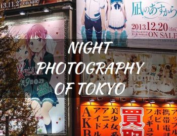 Tokyo Photography (Photography In The Worlds Craziest Metropolis )