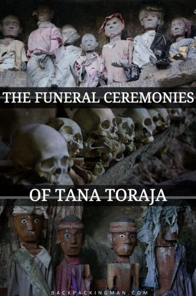 The Ritualistic Funeral Ceremonies Of Tana Toraja