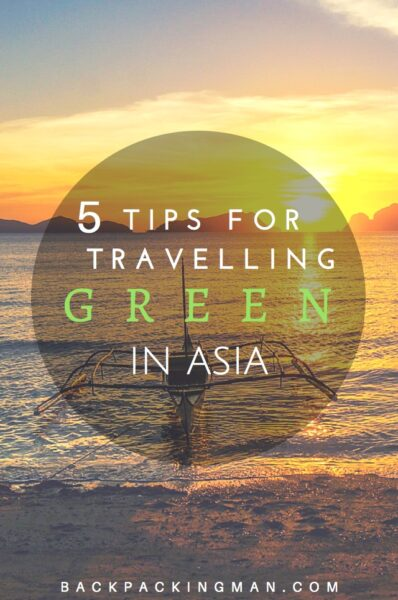 5 Tips for Traveling Green in Asia