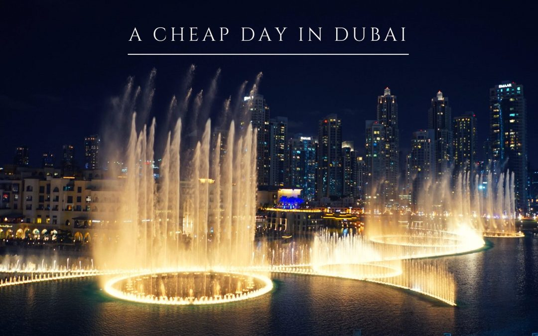 One Day In Dubai On a Budget (Backpacking Dubai)