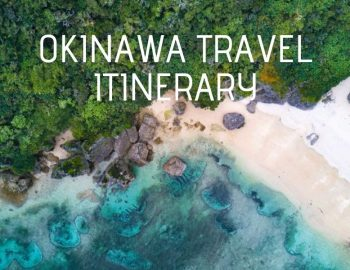 Two Day Okinawa Itinerary For Japan's Southern Island