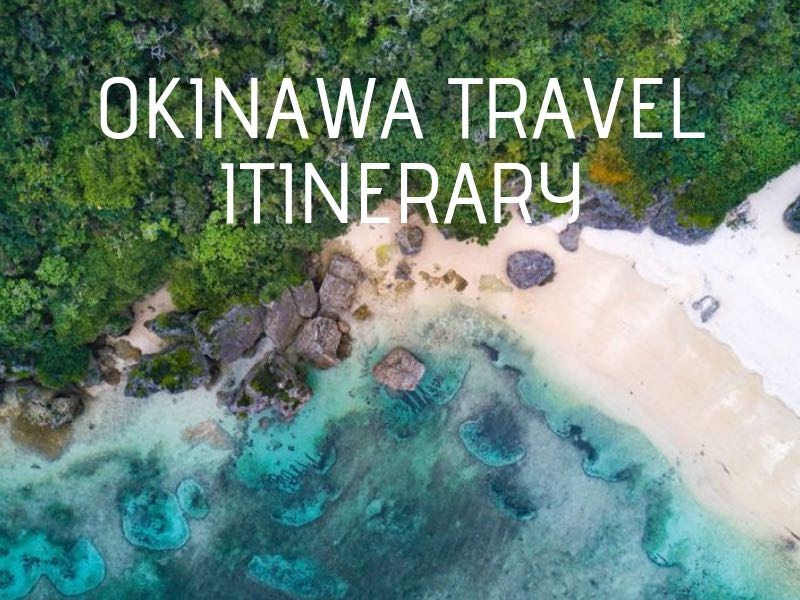Okinawa Itinerary – (Two Fun Filled Days in Japan's Southern Island)