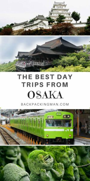 DAY TRIPS FROM OSAKA