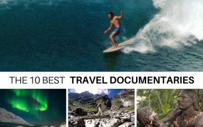 The 10 Best Travel Documentaries (Epic Travel Adventures)