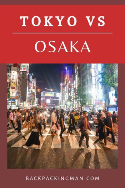 TOKYO VS OSAKA JAPAN