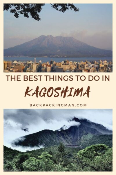 THINGS TO DO IN KAGOSHIMA JAPAN