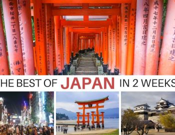 The Best Of Japan (With a 2 Weeks Japan Itinerary)