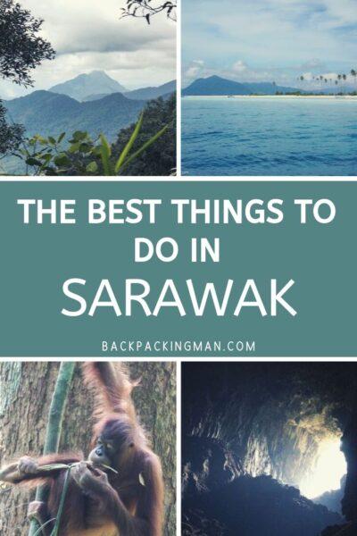 best things to do in sarawak borneo Malaysia