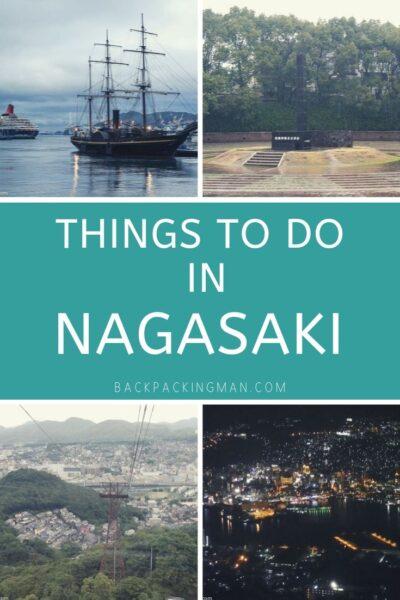things to do in Nagasaki Japan