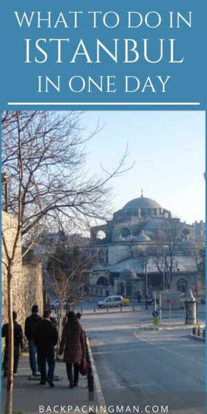 what to do in Istanbul in one day turkey travel