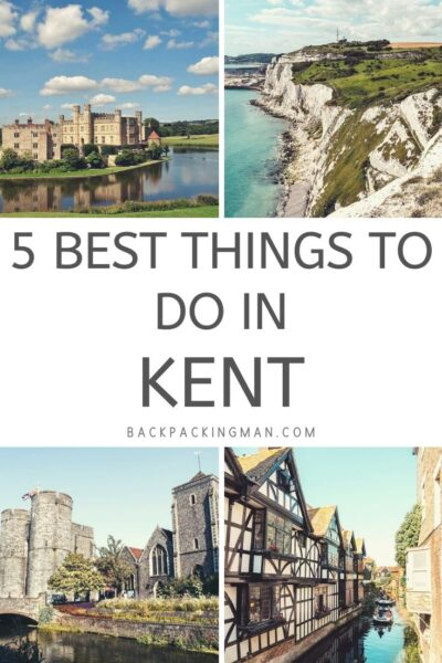 these are the best things to do in Kent England
