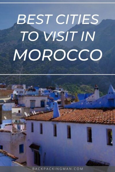 the best Moroccan cities to visit