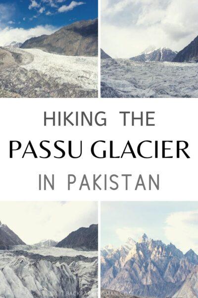 hiking Passu Glacier Pakistan