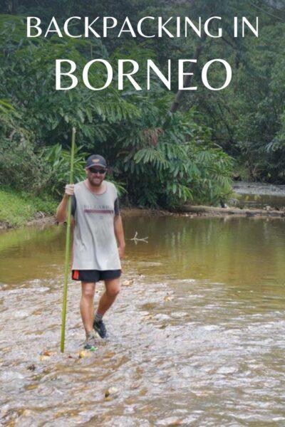 backpacking in Borneo Sarawak Sabah