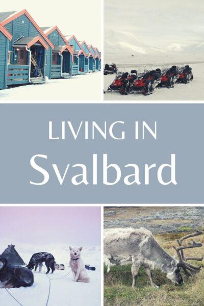 living in Svalbard