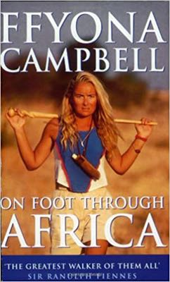 best books about Africa travel - on foot through Africa